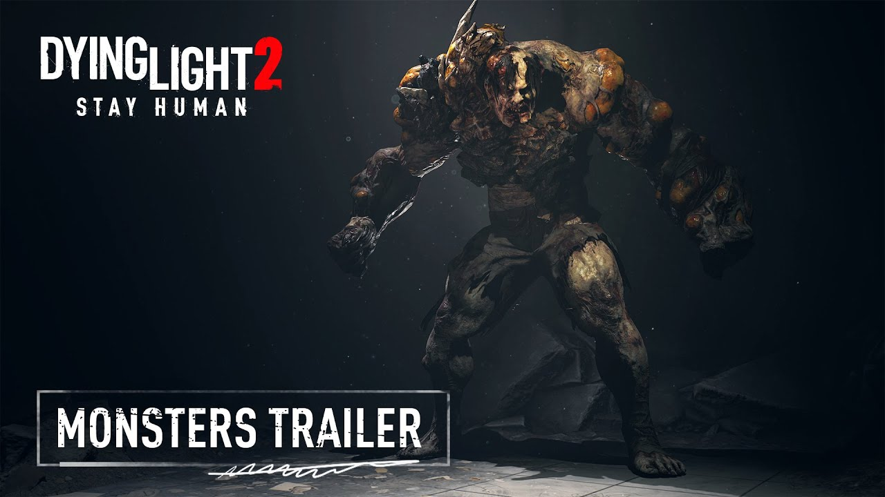 Dying Light 2 Stay Human - Monsters Gameplay Trailer