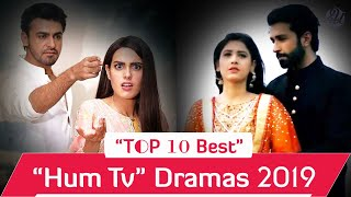 Top 10 Best Hum Tv Dramas List 2019 | Pakistani Dramas