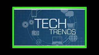 Breaking News   Tech Trends