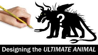 Designing the ULTIMATE ANIMAL