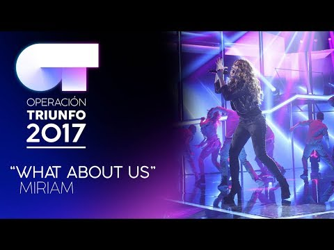 WHAT ABOUT US - Miriam | OT 2017 | Gala 11