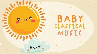 Baby Classical Music for calming and relaxing 💕 Bedtime piano songs 💕  Sweet Dreams
