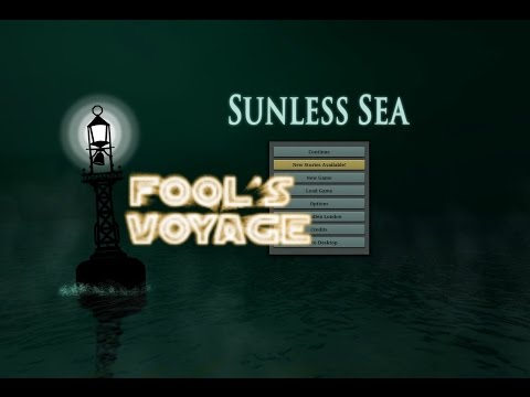 "Sunless Sea Fool's Voyage 5 ""Who's Afraid of the Big Bad Whirlpool"""