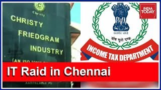 Mass Recoveries In IT Dept Raids At Christy Friedgram Industries In Chennai