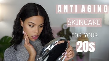 ANTI AGING IN YOUR 20s | What you should be doing now! (SKINCARE)