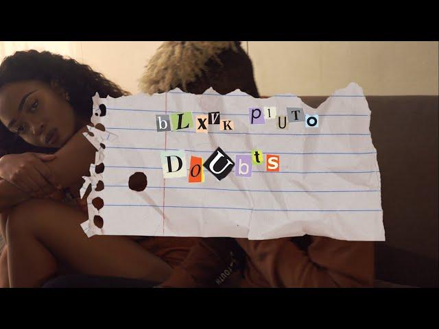 Blxvk Pluto Doubts (Official Music Video)