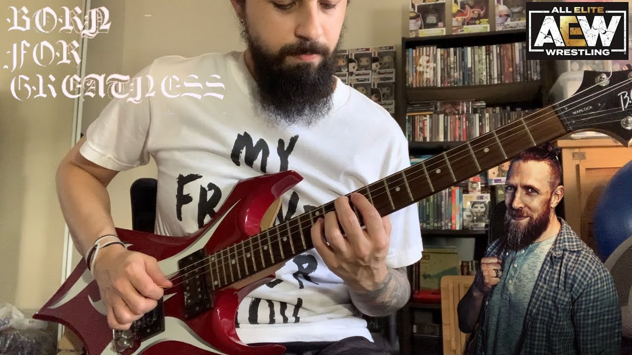 """Bryan Danielson """"Born For Greatness"""" AEW theme guitar cover"""