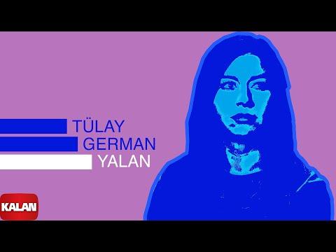 Tülay German - Yalan - [ Burçak Tarlası © 2000 Kalan Müzik ]