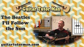 Скачать I Ll Follow The Sun The Beatles Acoustic Guitar Lesson Easy Ish