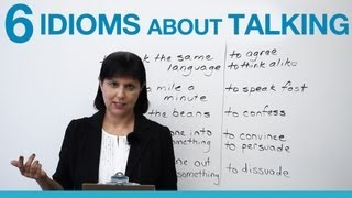 6 idioms about TALKING
