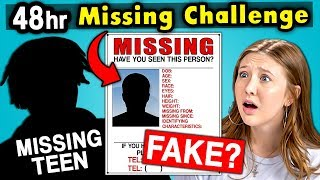 Teens React To 48 Hour Missing Challenge (Real or Fake?)
