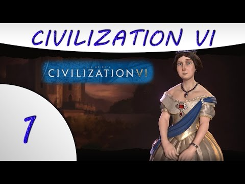 Civilization 6 Gameplay -Part 1- England - Victoria - Culture Victory