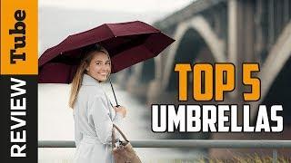 ✅Umbrella: Best Umbrella 2018 (buying guide)