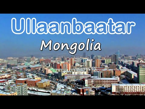 Ullaanbaatar, Mongolia, skyline and tourist attractions
