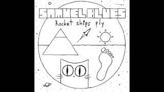 Samuel Blues - Rocket ships fly (2015 - Full Album)