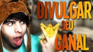 COMO DIVULGAR SEU CANAL NO CS:GO #2 thumbnail