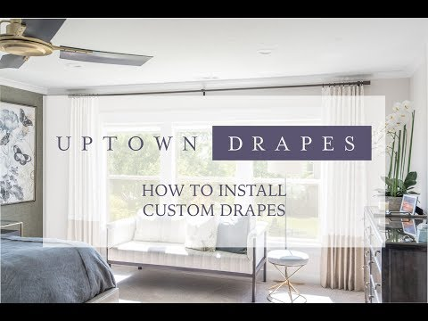 How To Install For Custom Drapes, Curtains, And Rods