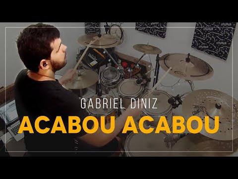 Gabriel Diniz - Acabou Acabou - DRUM COVER - [ÁUDIO TOP]