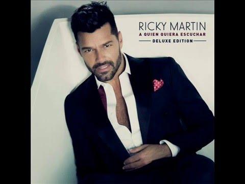 Ricky Martin  A Quién Quiera Escuchar Deluxe Edition Álbum Completo 2,015