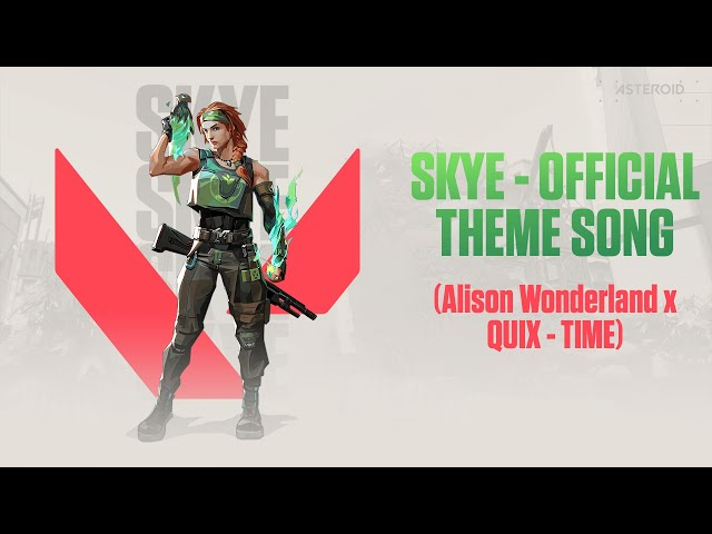 Valorant Skye - Official Theme Song Music (Alison Wonderland x QUIX - TIME)