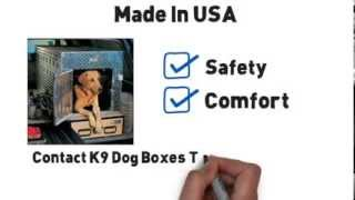 Dog Boxes for Safe Transportation of Your Pet in Your Truck