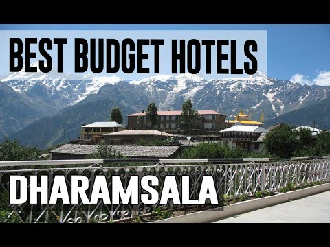 Cheap And Best Budget Hotels In Dharamsala ,India