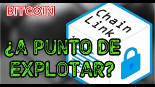 Bitcoin ¿SE DESPLOMA? | ¡WOW CHAINLINK A PUNTO DE EXPLOTAR! ?