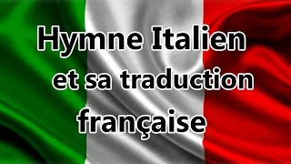 L'hymne Italien avec sa traduction
