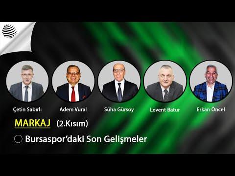 MARKAJ - Bursaspor'daki Son Gelişmeler