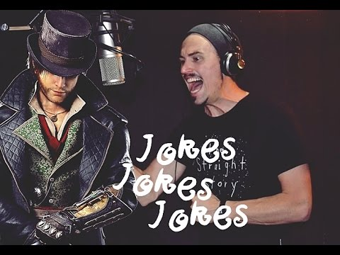 Jokes Jokes Jokes  Assassin's Creed Syndicate Sung by Paul Amos