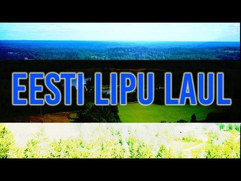 Eesti Lipu Laul  The Song of Estonian Flag With english subtitles
