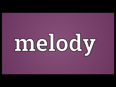 Melody Meaning