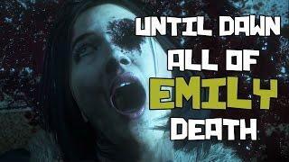 UNTIL DAWN - All of Emily Death