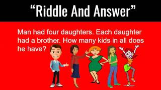 Riddle And Answer / Man Had 4 Daughters Riddle / Very Tricky Riddles With Answers