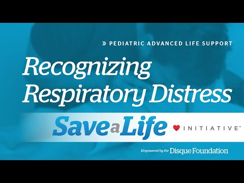 6a. Recognizing Respiratory Diseases, Pediatric Advanced Life Support (PALS)