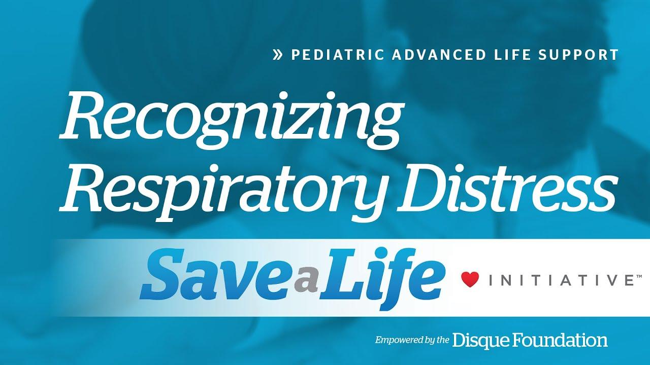 Diagnose Respiratory Distress and Respiratory Failure - PALS Handbook