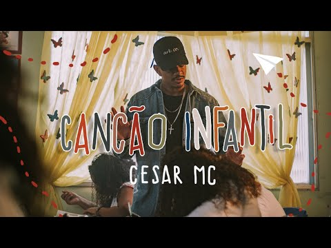 Baixar Cesar MC - Canção Infantil part. Cristal (VideoClipe Oficial)