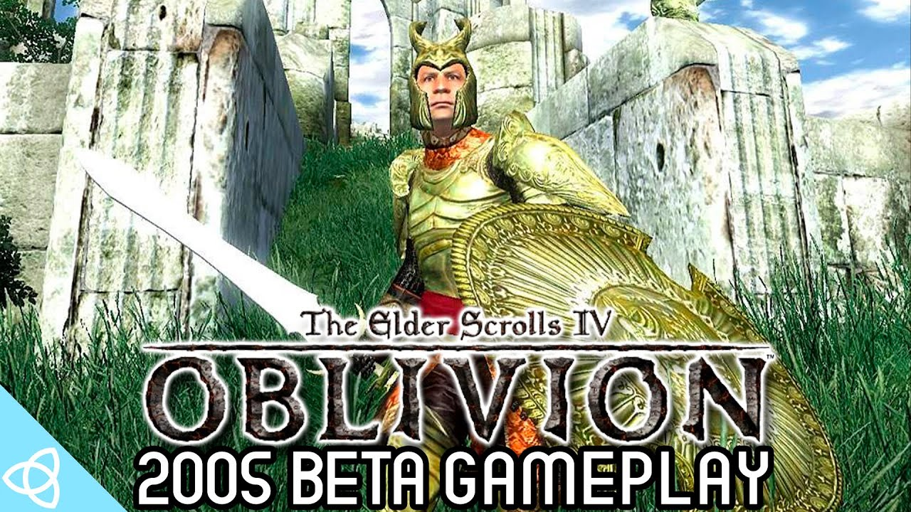 The Elder Scrolls IV: Oblivion - 2005 Prototype Gameplay [Beta and Cut Content]