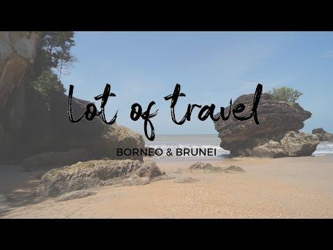 Lot of Travel   BORNEO & BRUNEI   2019