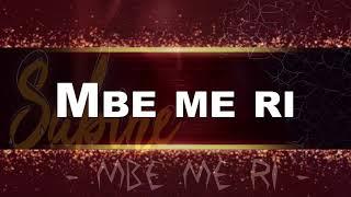 SABINE - Mbe Me Ri (When I Remember) by Brino Man/BPD [Official lyrics video]