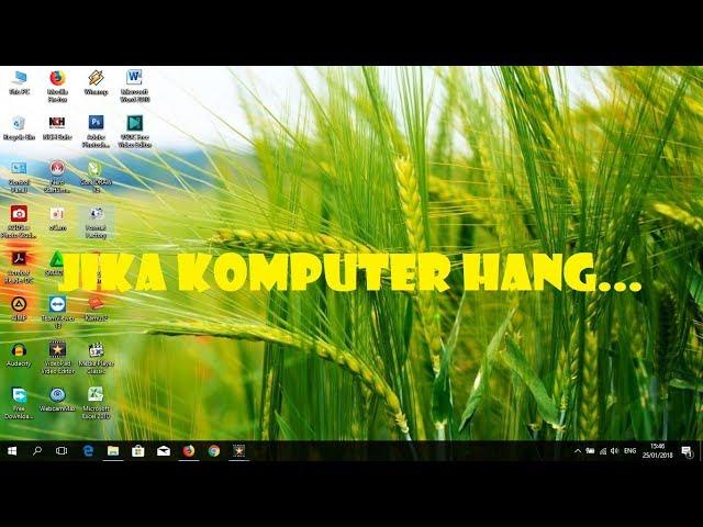 Apa Yang Harus Dilakukan Jika Komputer Hang