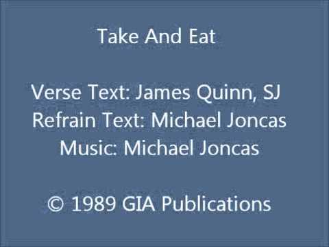 Take And Eat - Quinn/Joncas