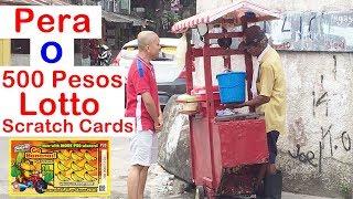 PERA O 500 Pesos Lotto Scratch Cards?