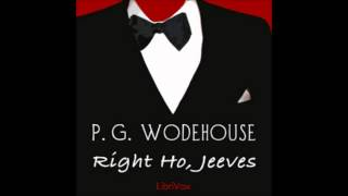 Right Ho, Jeeves (FULL Audiobook)