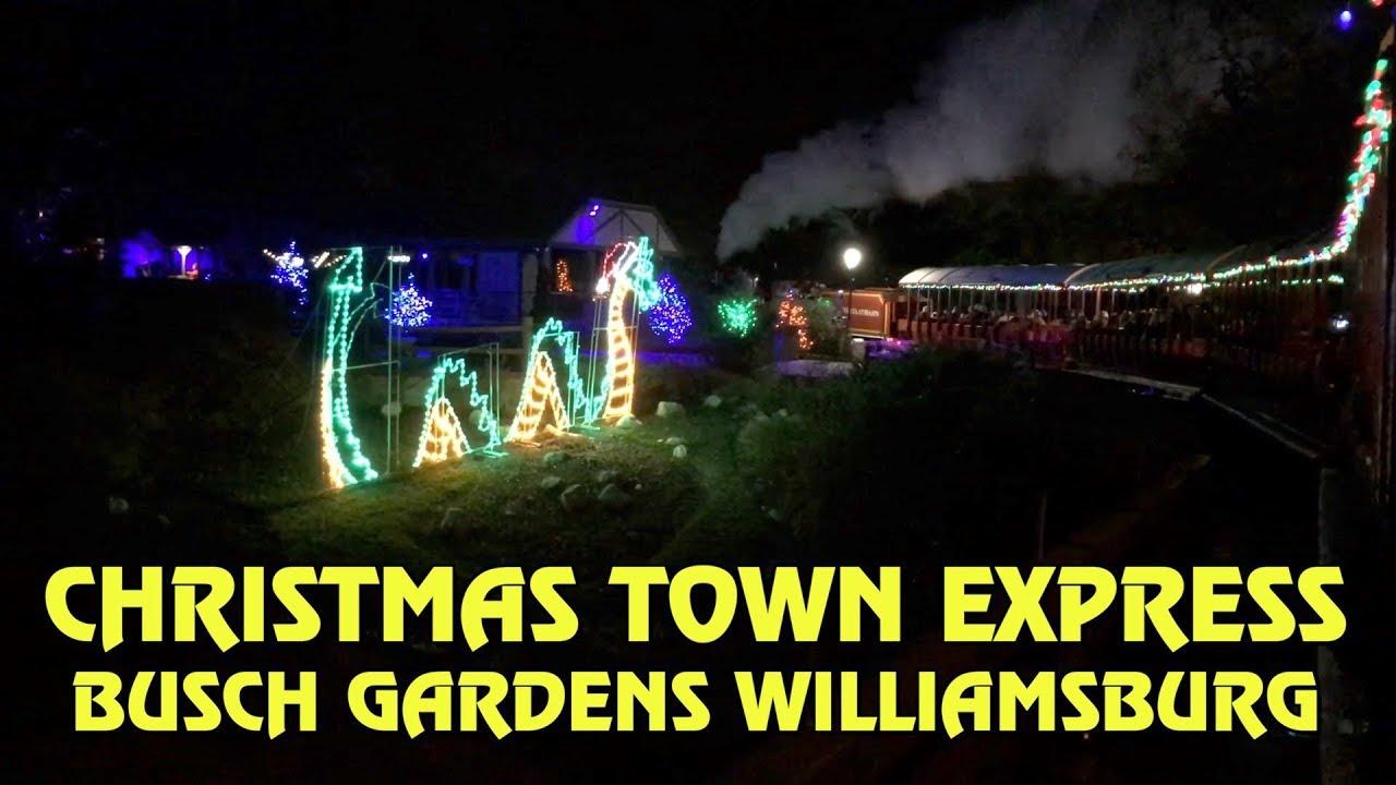 Busch Gardens Williamsburg Christmas Town 2019.Christmas Town Express Full Ride At Busch Gardens Williamsburg