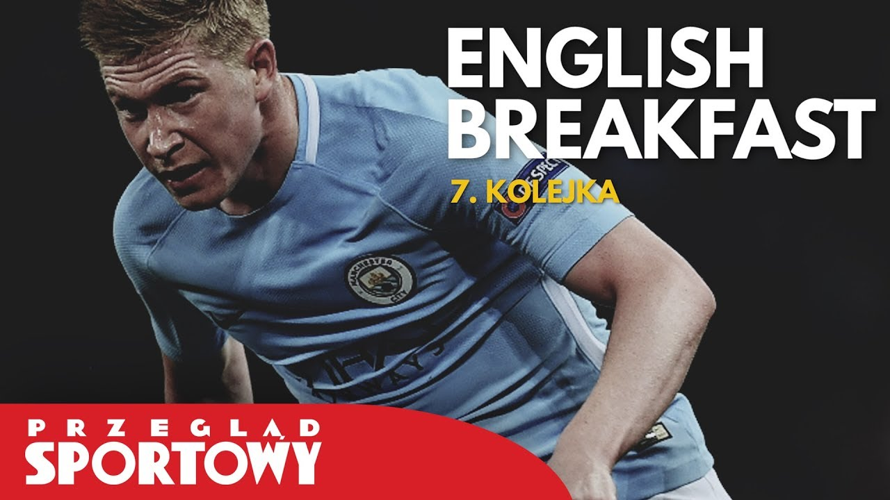 English Breakfast – Magazyn Ligi Angielskiej [7. kolejka]