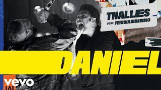 Thalles Roberto - Daniel ft. Fernan...