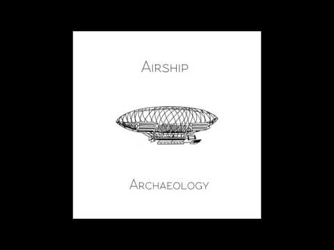 "Airship Archaeology Podcast - Dig #6 ""Working Title"""