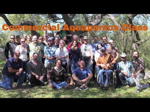 Commercial Aquaponics Course in Austin Texas 2015