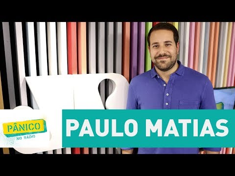 Paulo Matias - Pânico - 20/10/17